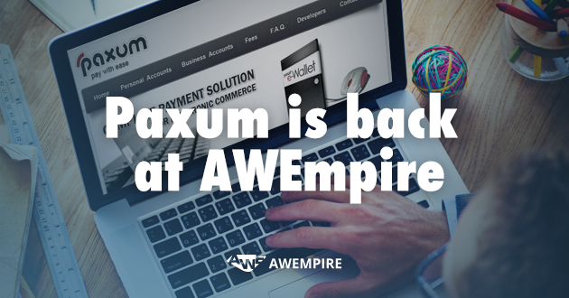 Paxum's return to the AWE payment methods