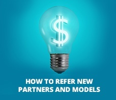 The easiest way to make money: refer new partners and models!